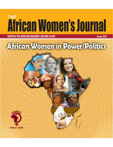 African Women's Journal: African Women in Power And Politics
