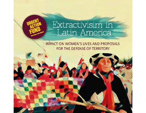 Impact of Extractives Industries On The Sustainable Livelihoods Of Women In Latin America –– Mirroring The Realities Of Extractivism In Africa.