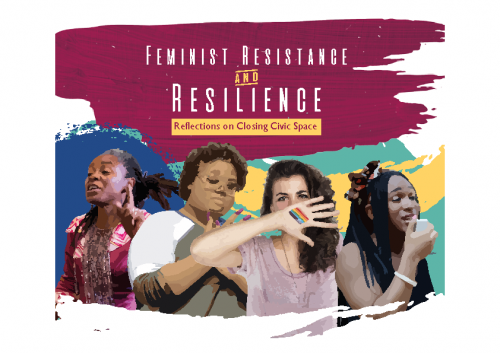 Closing Civic Space: Feminist Resistance and Resilience